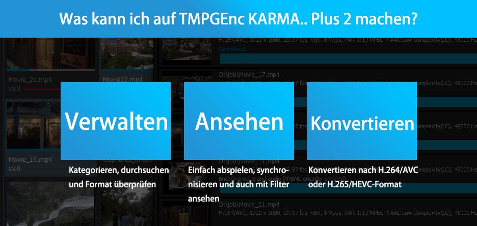Videodateiverwaltungsanwendung Tmpgenc Karma Plus 2